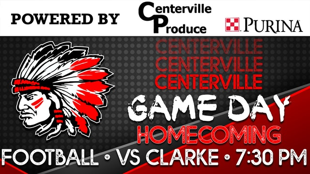 HOMECOMING! Centerville Football vs Clarke 10-2-20
