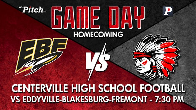 Homecoming Centerville Football vs EB...