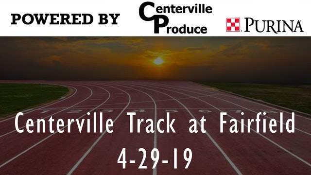 Centerville Track at Fairfield Part 1 4-29-19