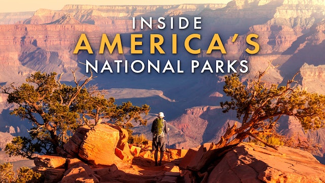 Inside America's National Parks