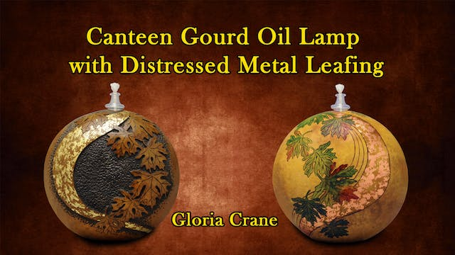 Canteen Gourd Oil Lamp with Distressed Metal Leafing with Gloria Crane