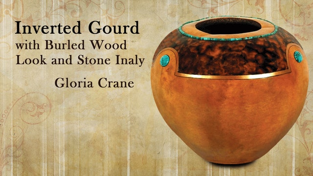 Inverted Gourd with Burled Wood and Stone Inlay with Gloria Crane
