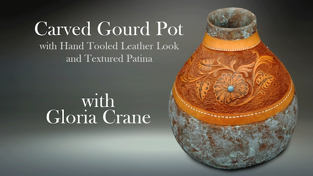 Carved Gourd Pot with Hand-Tooled Leather Look and Textured Patina with Gloria Crane