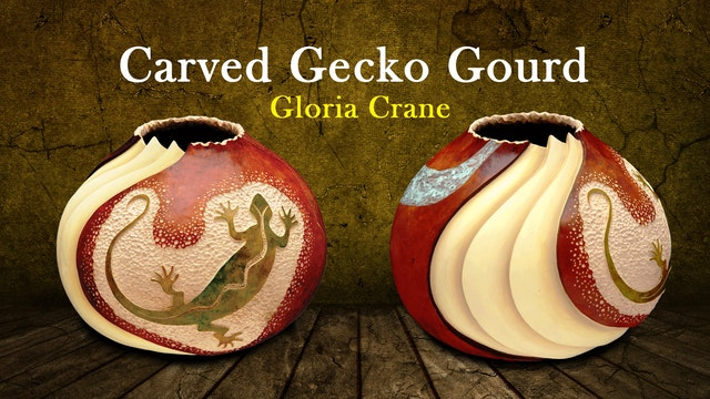 Carved Gecko Gourd with Gloria Crane