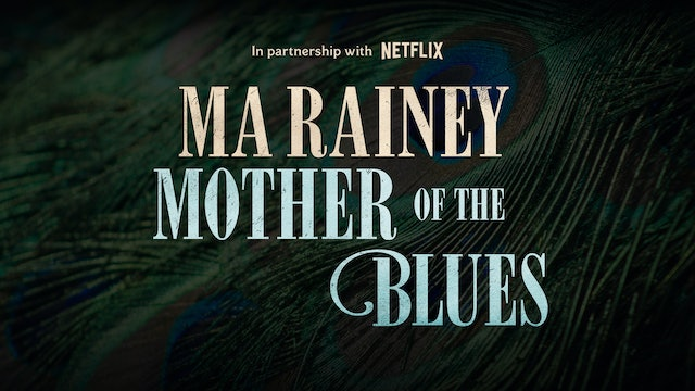 Ma Rainey: Mother of the Blues