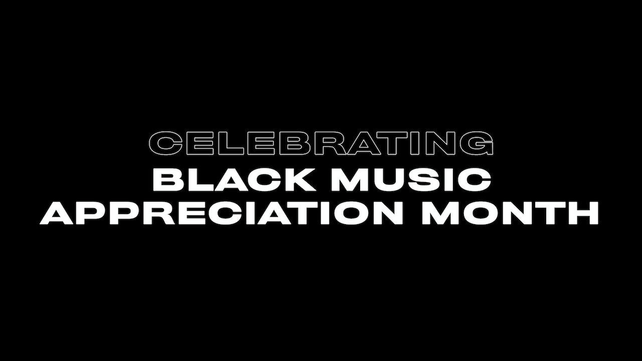 Black Music Appreciation Month