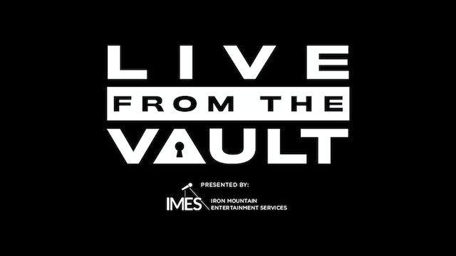 What Is Live from the Vault?: The Series Explained