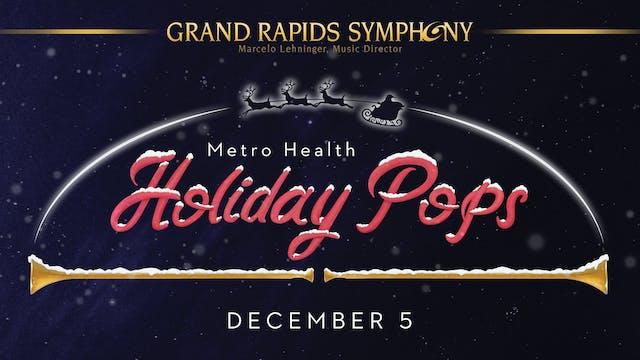 DEC 5 | Metro Health Holiday Pops