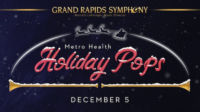DEC 5 | Metro Health Holiday Pops