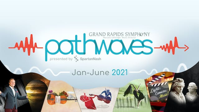 Pathwaves | Spring Virtual Concert Series