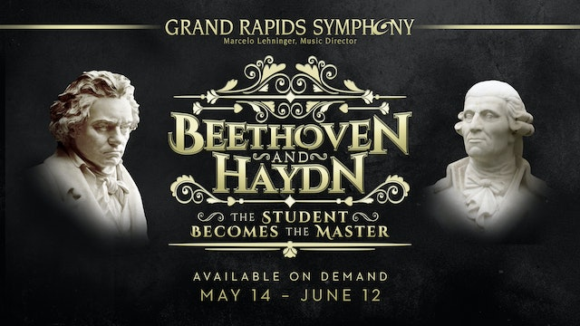 Beethoven & Haydn: The Student Becomes the Master