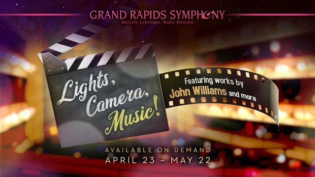 Lights, Camera, Music! Featuring John Williams and More!