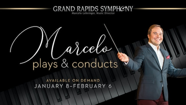 Marcelo Plays & Conducts