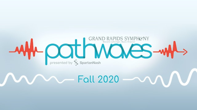Pathwaves | Virtual Concerts series