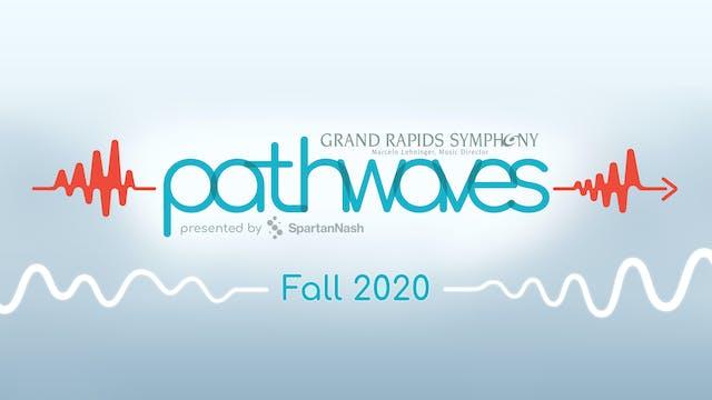 Pathwaves | Virtual Concerts series