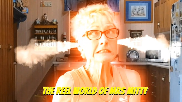 The Reel World of Mrs. Mitty