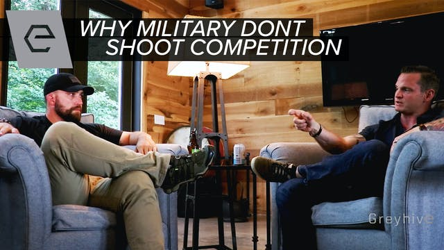 TB Ep 8 - Why Military Don't Shoot Co...