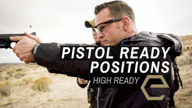 TB Ep 5 - Pistol High Ready