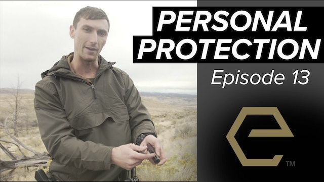 TB Ep 13 - How to Survive PERSONAL PROTECTION