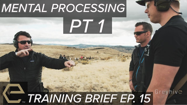 TB Ep 15 - Shooting and Mental Processing pt 1