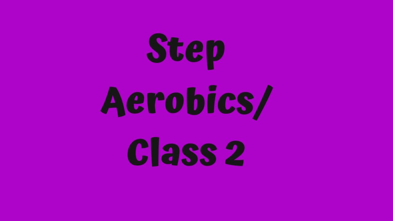 Step Aerobics/ Class 2