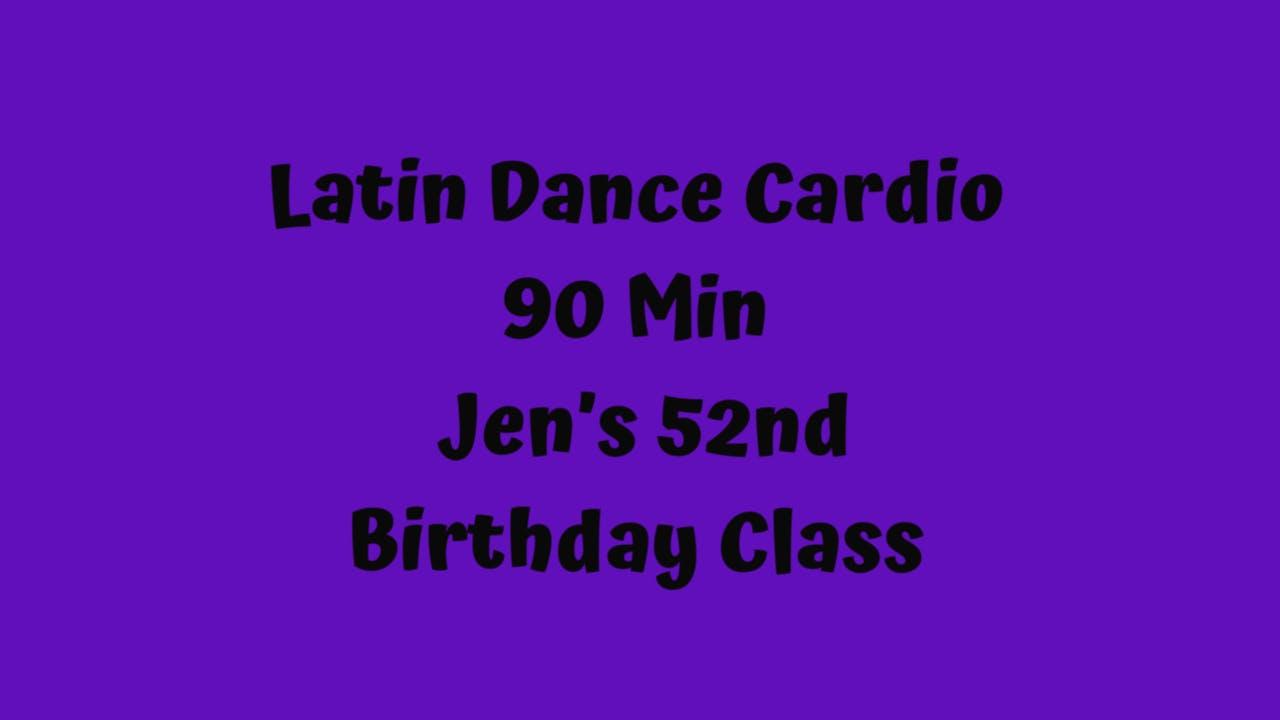 Latin Dance Cardio - Jen's 52nd Birthday Class