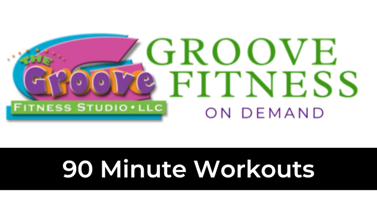 90 Minute Workouts