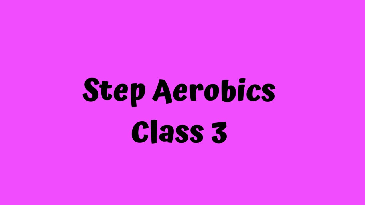 Step Aerobics/ Class 3 - Light weights for 1 song