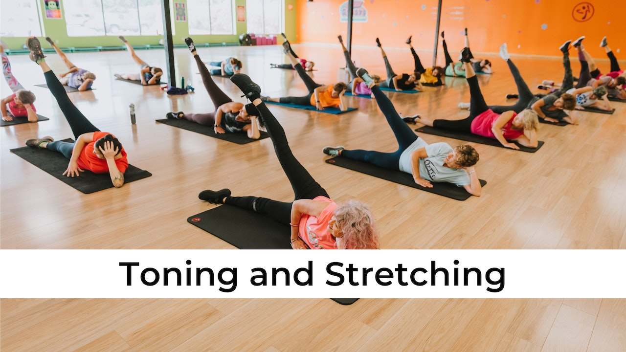 Toning and Stretching