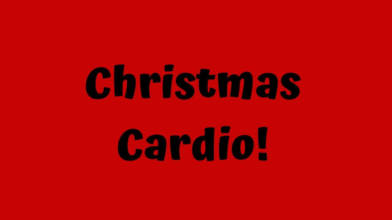 Christmas Cardio