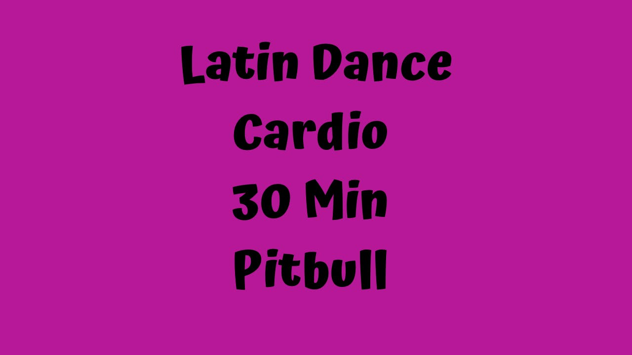 Pop Dance Cardio - 30 Minutes - Pitbull