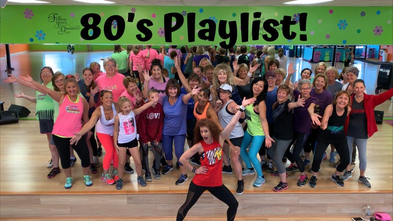 Dance Cardio/ 80's Playlist/ Additional Toning