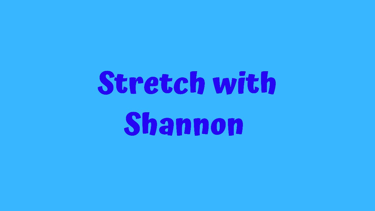 Stretch With Shannon