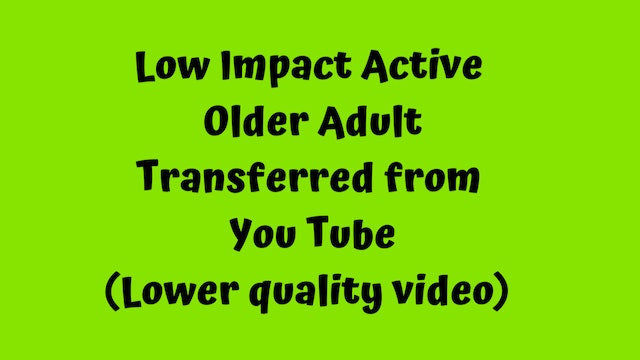 Active Older Adult Dance Fitness - One Love (YouTube transfer)