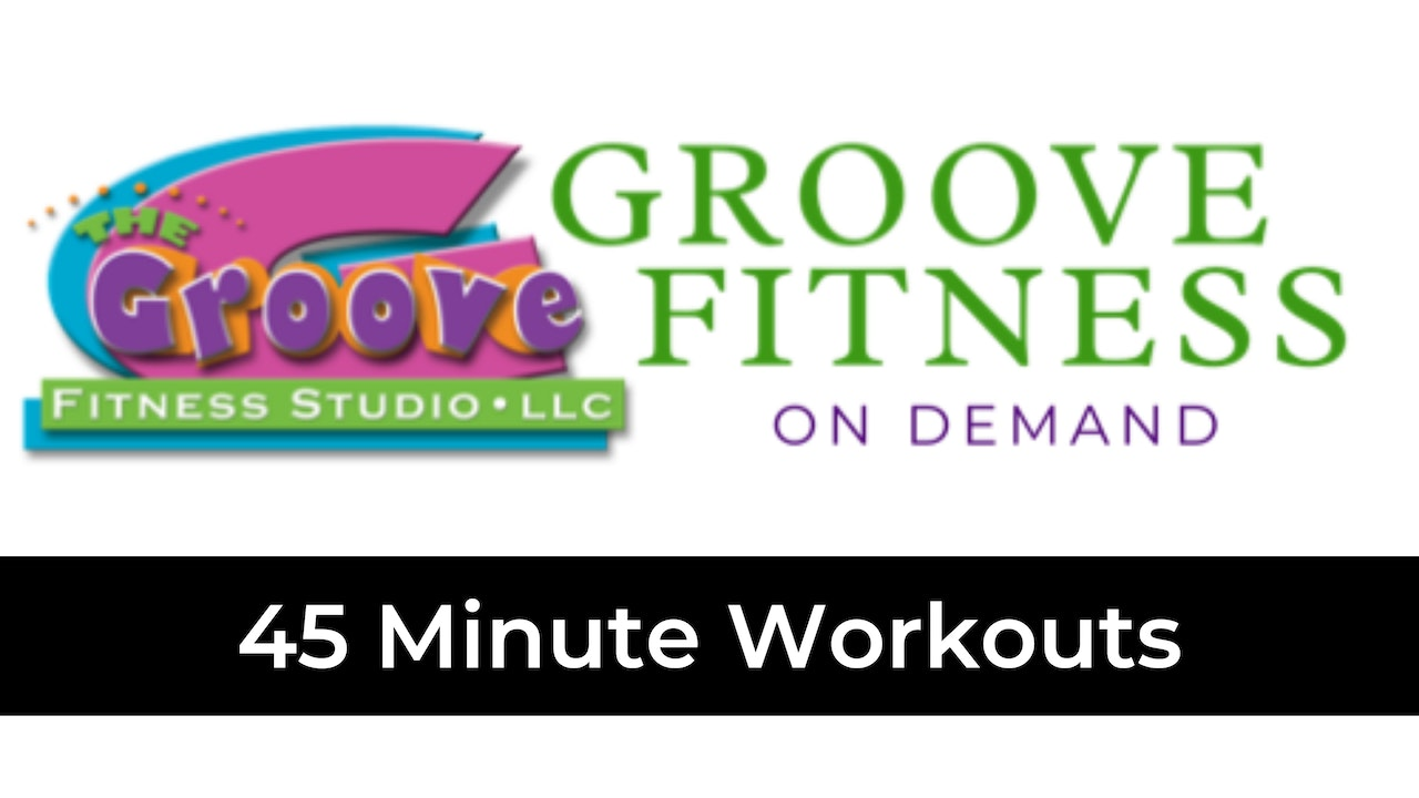 45 Minute Workouts