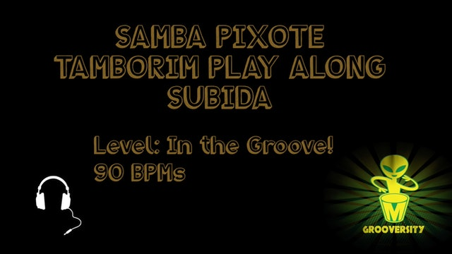 Samba Pixote Tamborim Subida Playalong 90