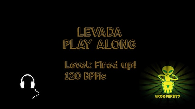 Levada Fired Up! 120 Playalong