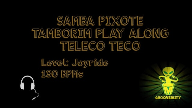 Samba Pixote Tamborim Teleco Teco Playalong 130