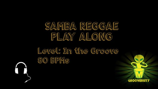 Samba Reggae In the Groove Playalong 80
