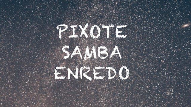 Samba Enredo Pixote (Beginners)