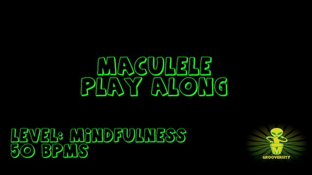 Maculele Playalong Mindfulness 50bpms