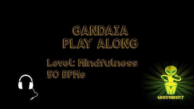 Gandaia Playalong Mindfulness 50bpms