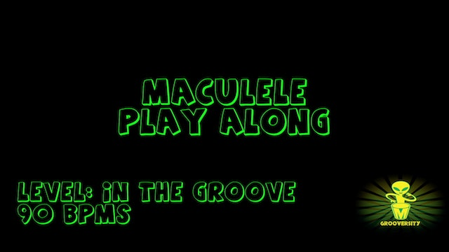 Maculele Playalong In the Groove 90bpms