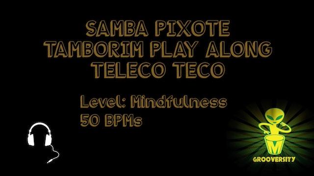 Samba Pixote Tambo Teleco Teco Playalong 50