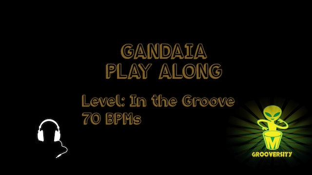Gandaia Playalong In the Groove 70bpms