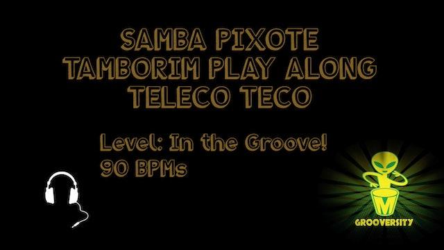 Samba Pixote Tambo Teleco Teco Playalong 90