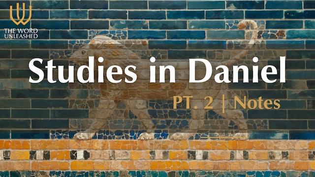 Notes (Part 2) - Studies in Daniel