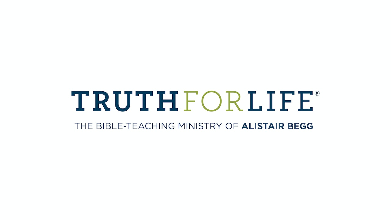 Truth for Life - Alistair Begg