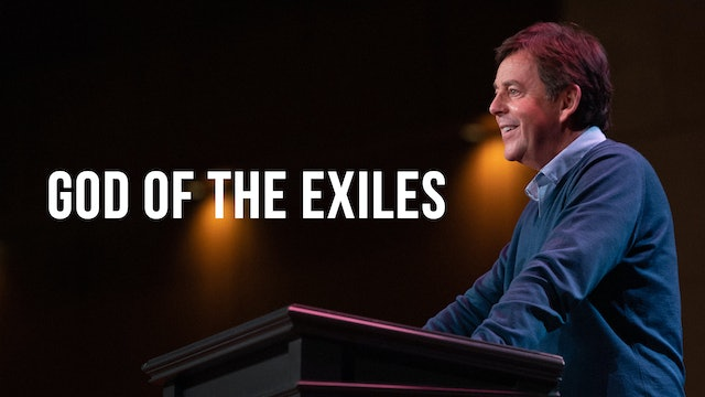 God of the Exiles - Alistair Begg