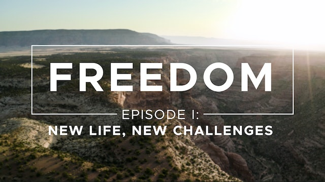 New Life, New Challenges - Freedom: Episode 1 - Costi Hinn